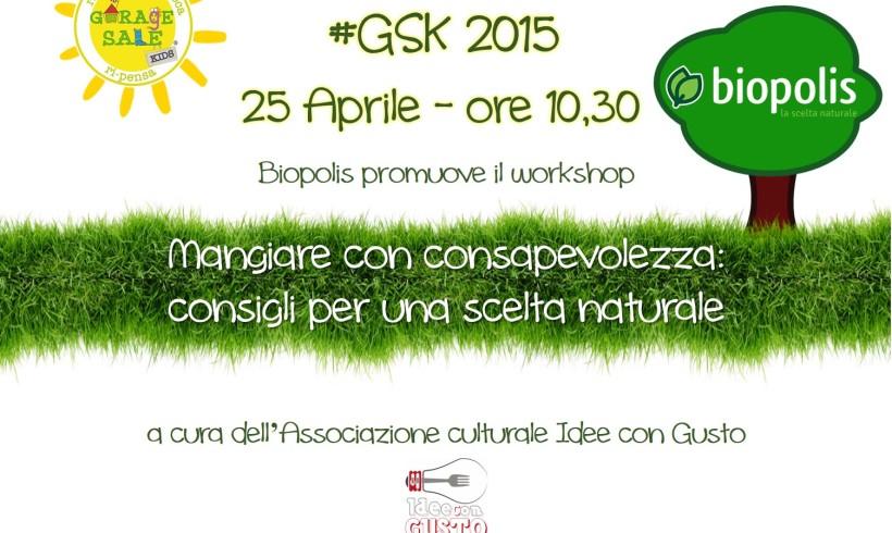 Mangiare consapevole_workshop @Festival della Sostenibilità GSK2015
