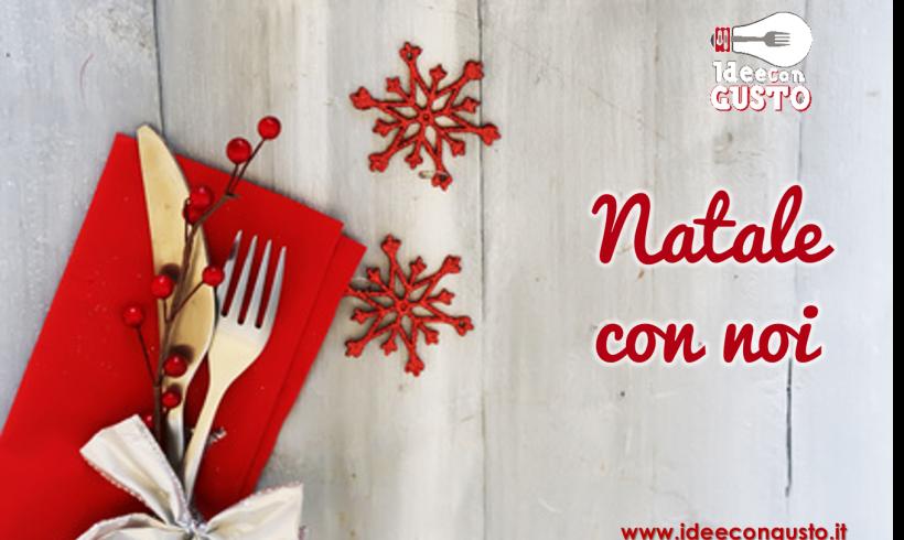 Il Natale di Idee con Gusto, tra ricordi e ricette